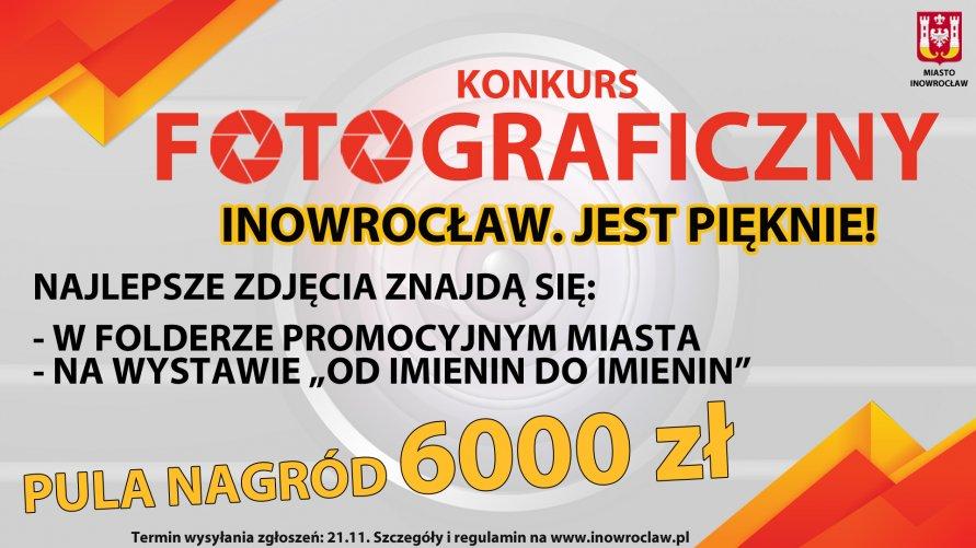 """KONKURS FOTOGRAFICZNY """"Inowrocław. Jest pięknie!"""""""