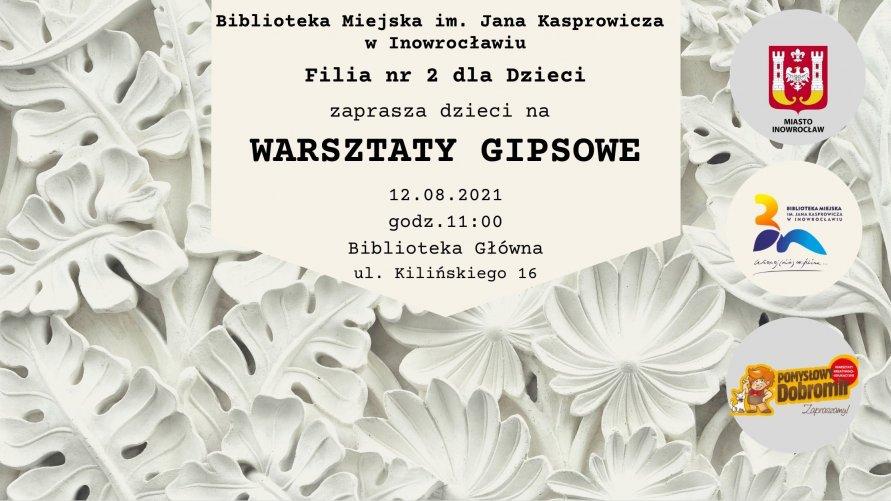 Plakat promujący warsztaty gipsowe. są na nim informacje dotyczące terminu warsztatów oraz gipsowe liście.