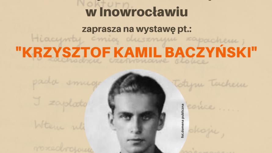 Wystawa poświęcona Krzysztofowi Kamilowi Baczyńskiemu.