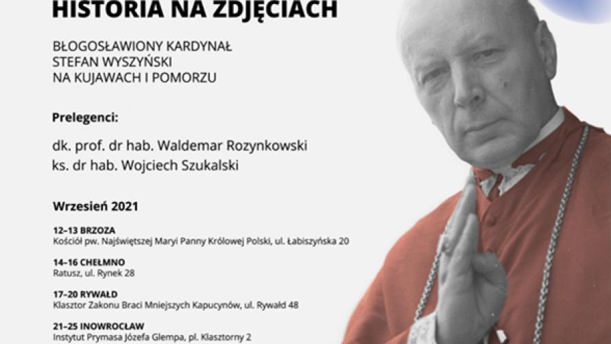 """Wystawa """"Historia na zdjęciach"""" poświęcona bł. Kardynałowi Stefanowi Wyszyńskiemu."""